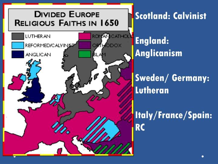 Scotland: Calvinist