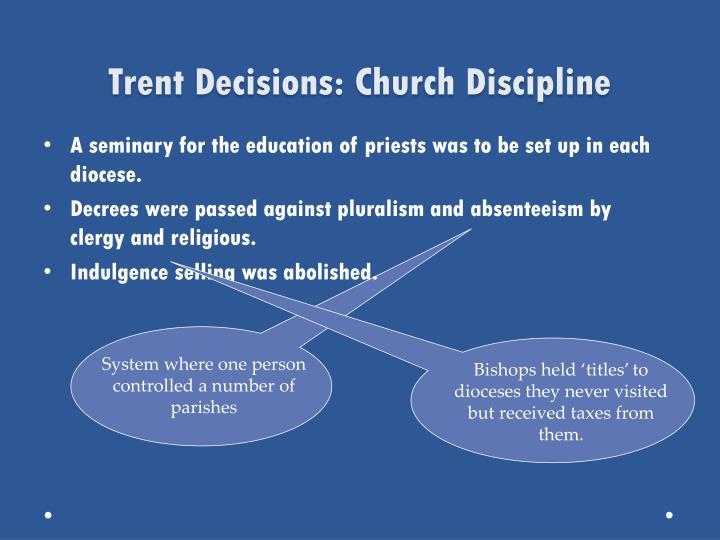 Trent Decisions: Church Discipline