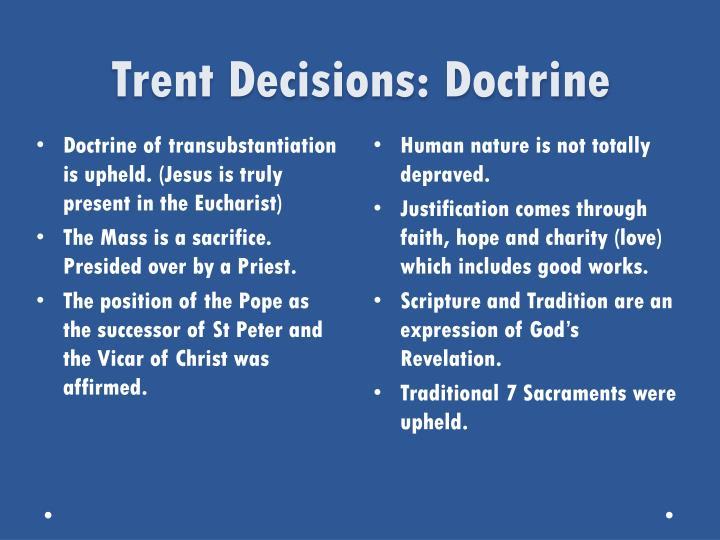 Trent Decisions: Doctrine