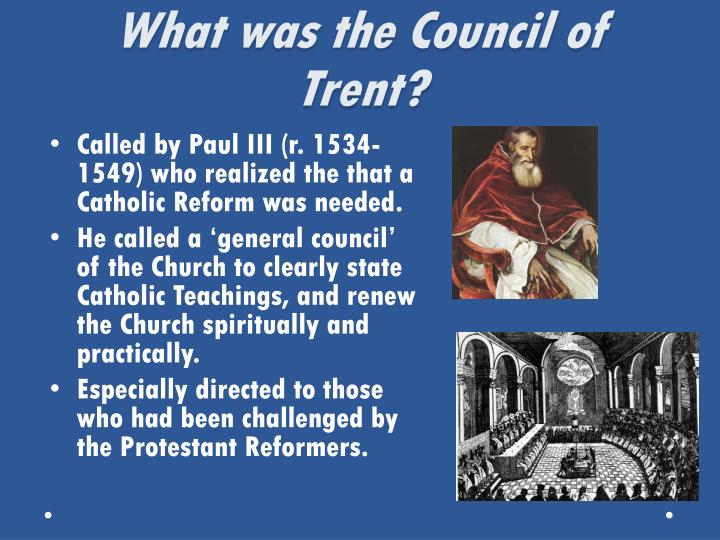 What was the Council of Trent?