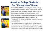 american college students our compassion boom
