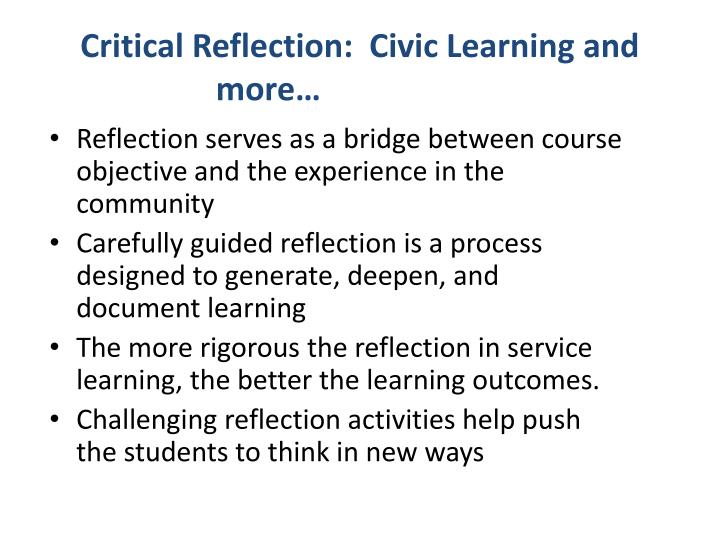 Critical Reflection:  Civic Learning and more…