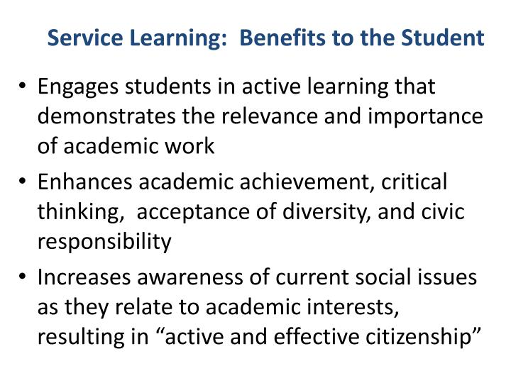 Service Learning:  Benefits to the Student