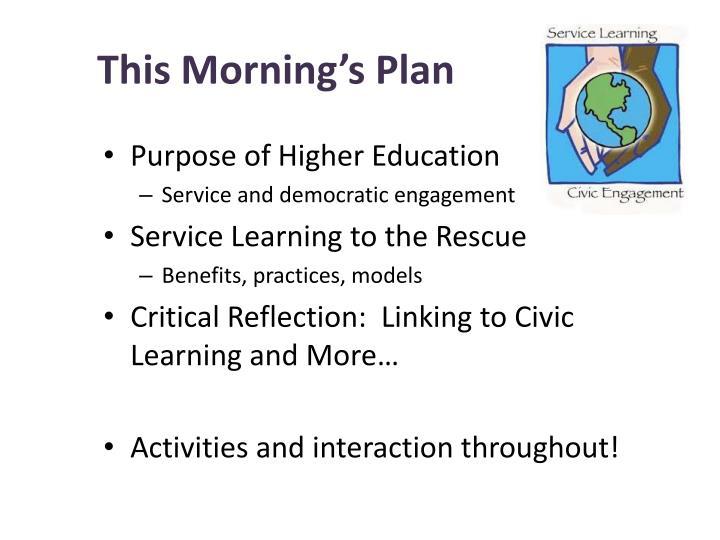 This Morning's Plan