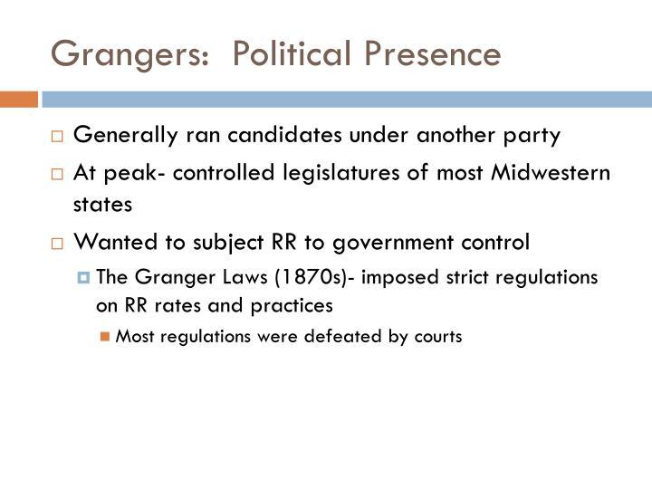 Grangers:  Political Presence