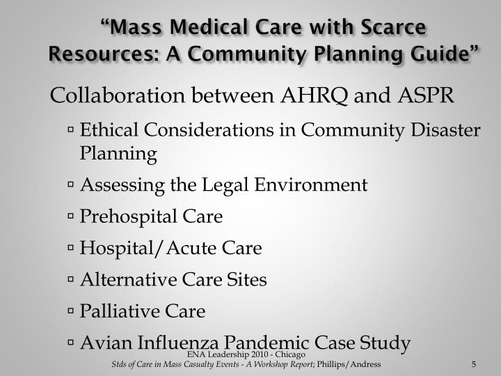 """Mass Medical Care with Scarce Resources: A Community Planning Guide"""