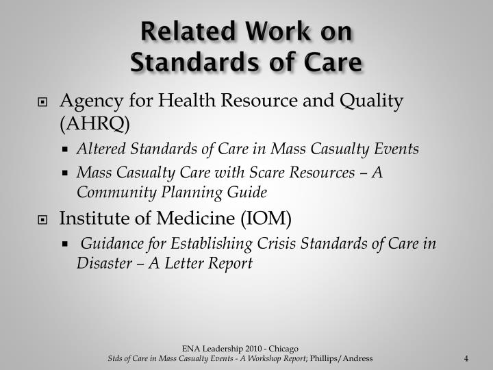 Related Work on                   Standards of Care