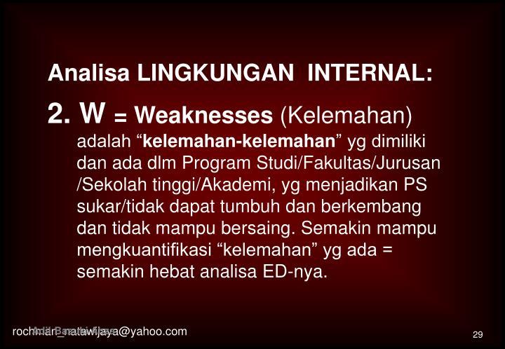Analisa LINGKUNGAN  INTERNAL: