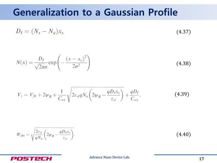 Generalization to a Gaussian Profile