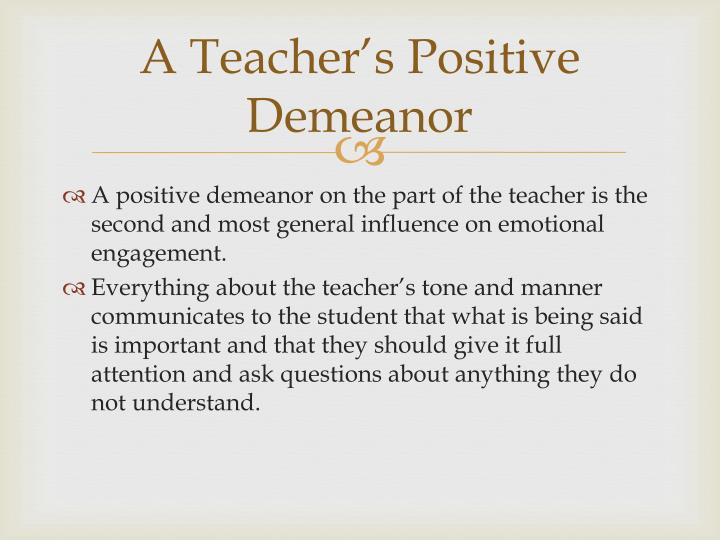 A Teacher's Positive Demeanor