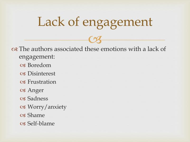 Lack of engagement