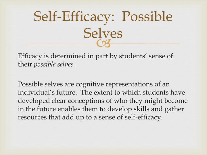 Self-Efficacy:  Possible Selves