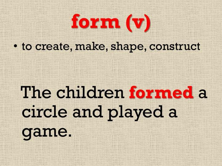 form (v)