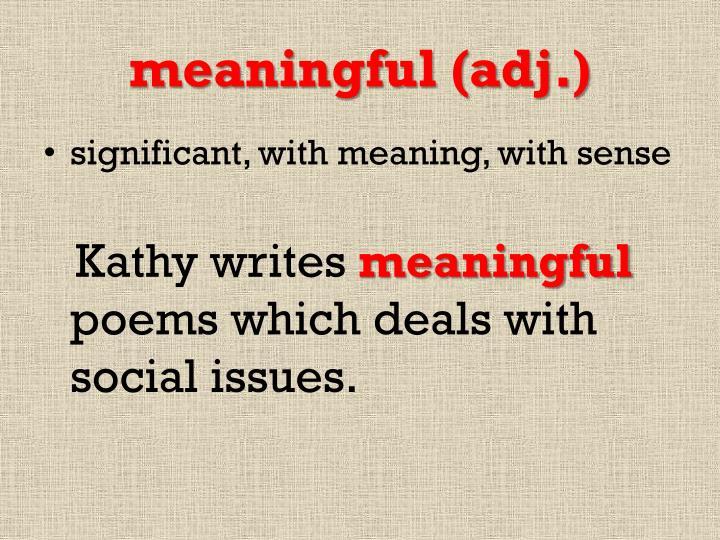 meaningful (adj.)