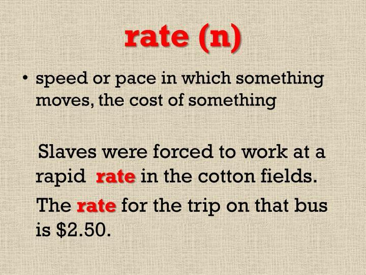 rate (n)