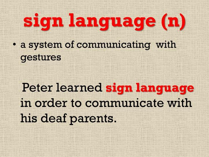 sign language (n)