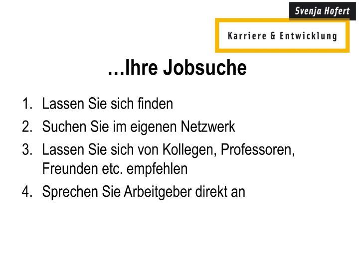 …Ihre Jobsuche
