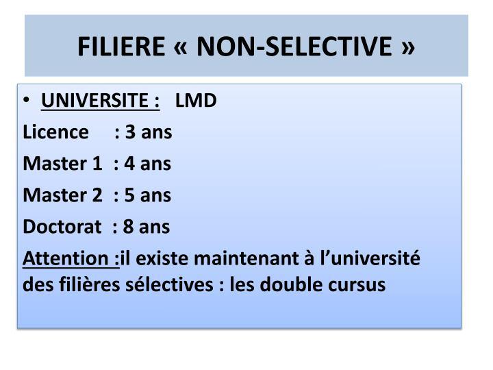 FILIERE «NON-SELECTIVE»