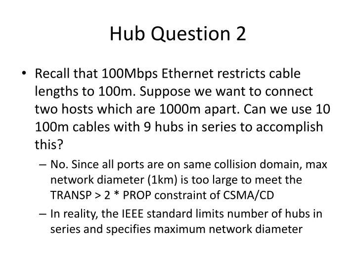 Hub Question 2