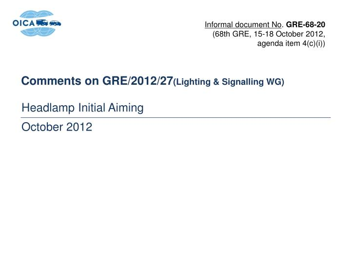 comments on gre 2012 27 lighting signalling wg