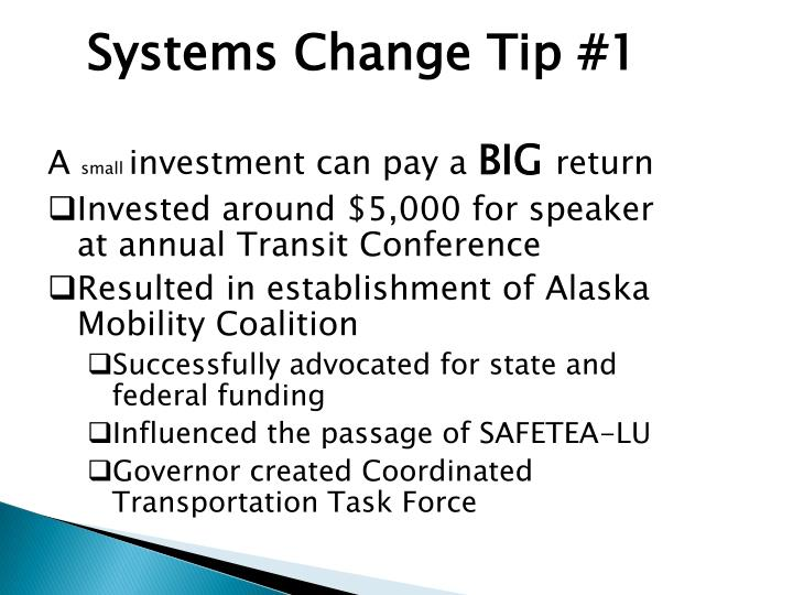 Systems Change Tip #1
