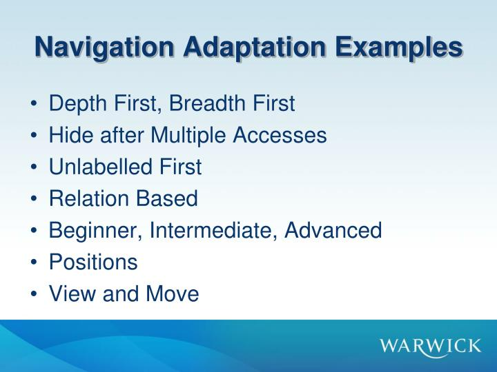 Navigation Adaptation Examples