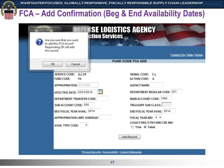 FCA – Add Confirmation (Beg & End Availability Dates)