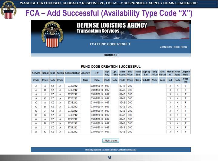 "FCA – Add Successful (Availability Type Code ""X"")"