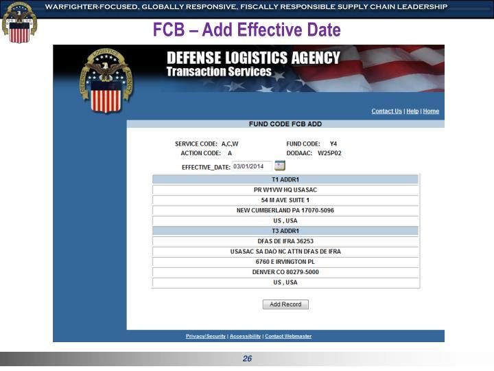 FCB – Add Effective Date
