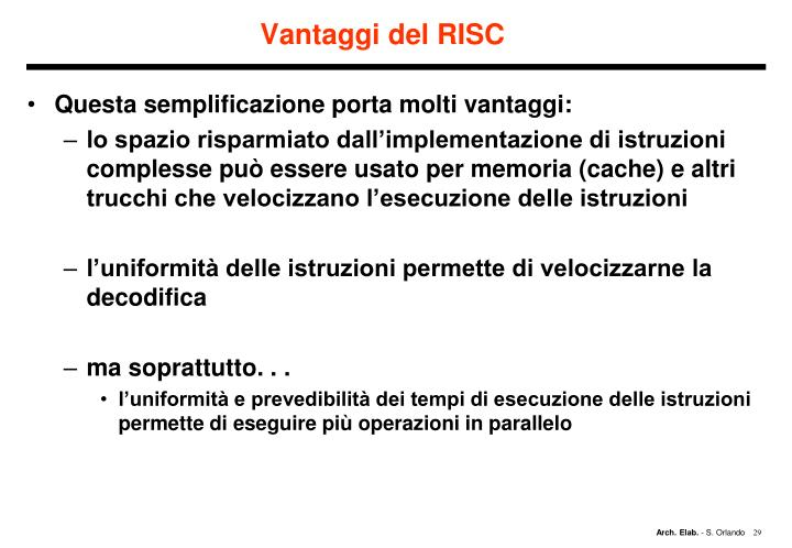 Vantaggi del RISC