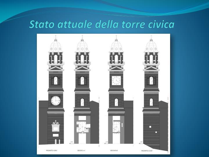 Stato attuale della torre civica
