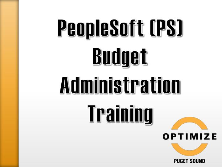 Peoplesoft ps budget administration training
