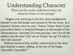 understanding character what can the reader understand about the character based on the passage6