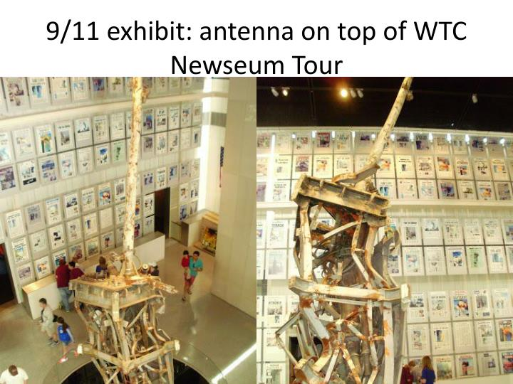 9/11 exhibit: antenna on top of WTC