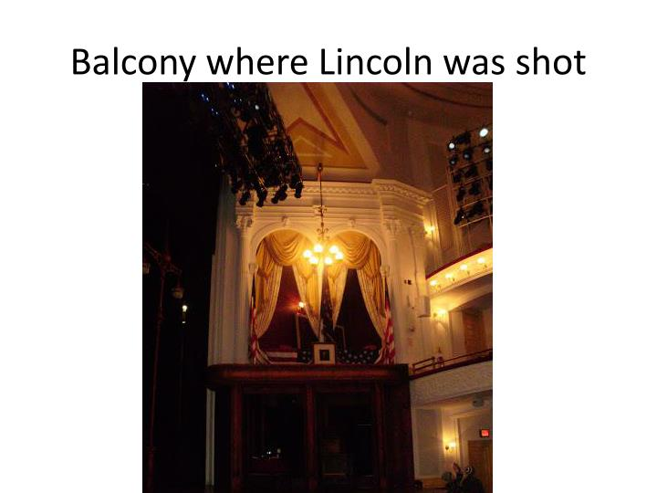 Balcony where Lincoln was shot
