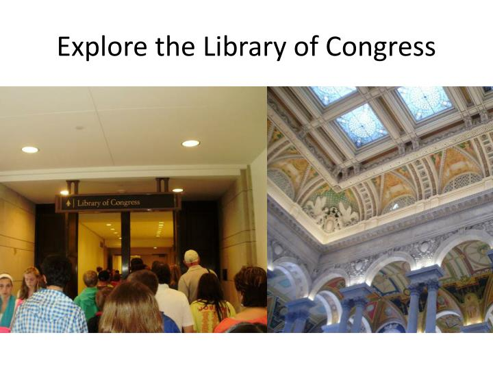Explore the Library of Congress