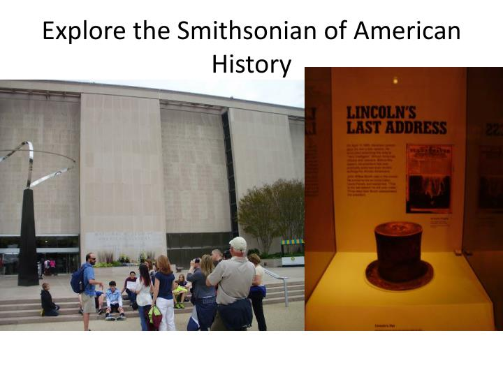 Explore the Smithsonian of American History