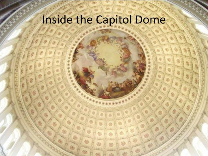 Inside the Capitol Dome