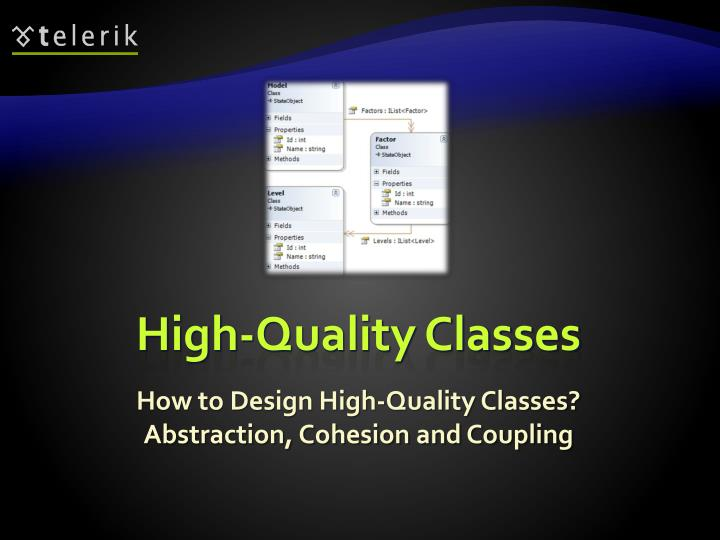 High-Quality Classes