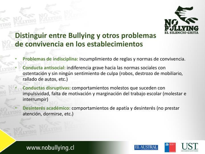 Distinguir entre Bullying y otros problemas de convivencia en los establecimientos