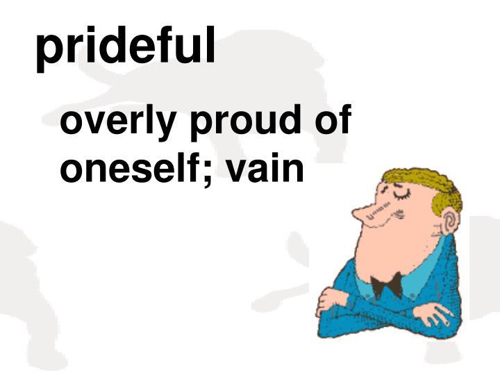 prideful