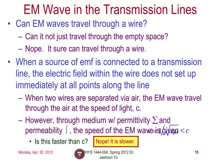 EM Wave in the Transmission Lines