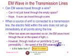 em wave in the transmission lines