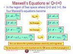 maxwell s equations w q i 0