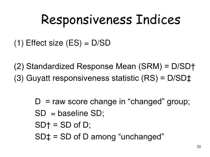 Responsiveness Indices
