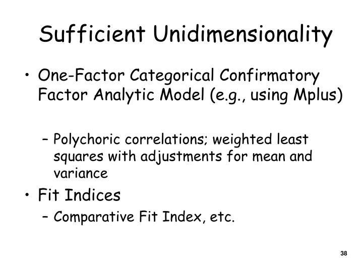 Sufficient Unidimensionality
