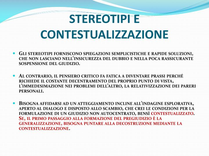 STEREOTIPI E CONTESTUALIZZAZIONE