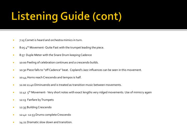 Listening Guide (cont)