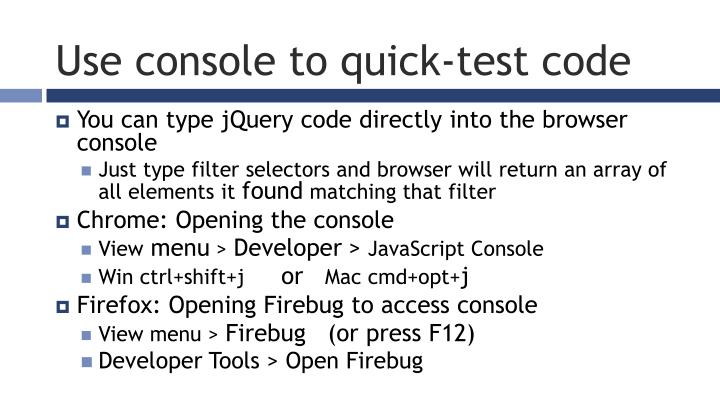 Use console to quick-test code