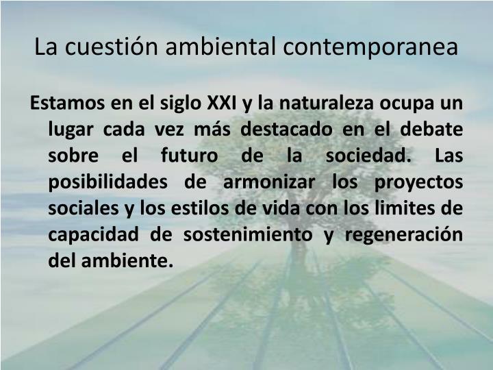 La cuestión ambiental